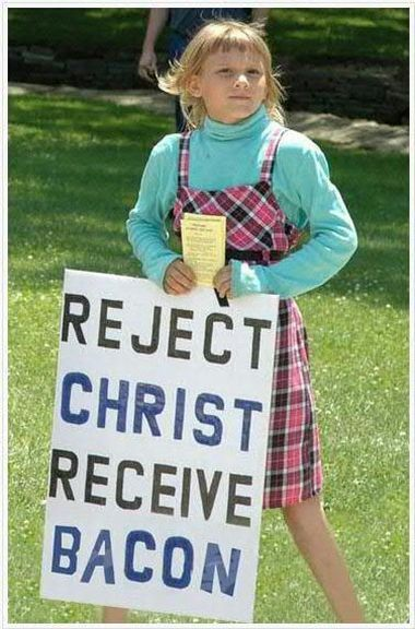 reject-christ-receive-bacon