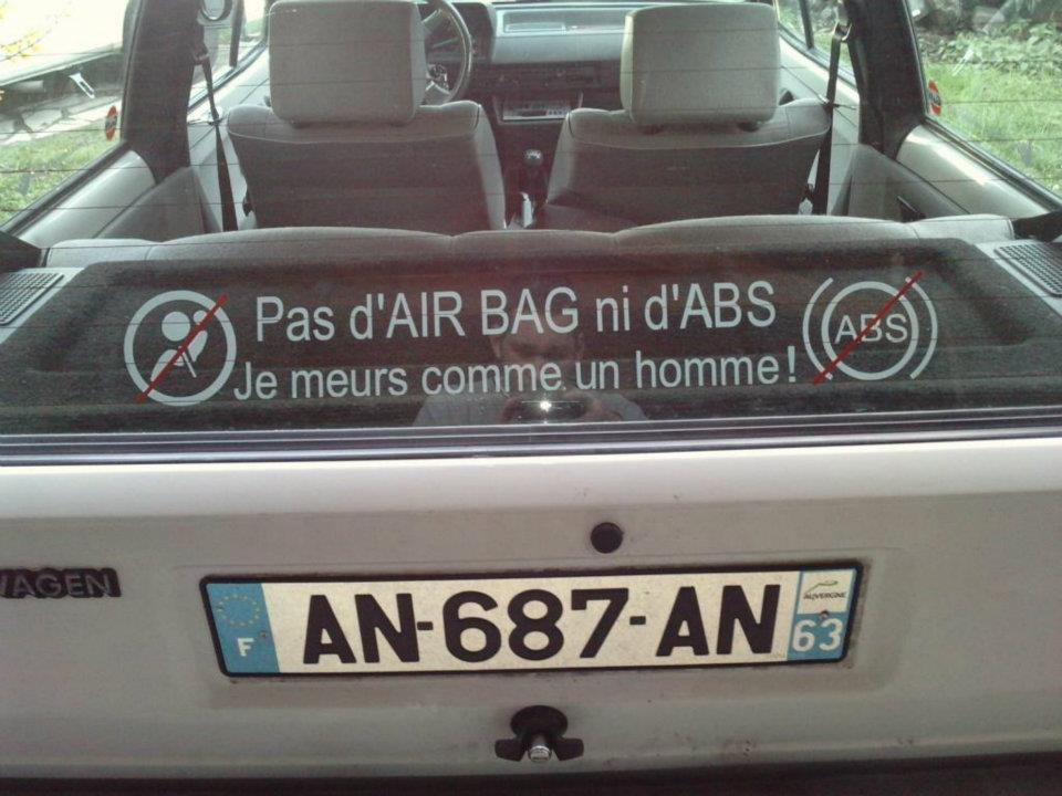 Pas d'air bag ni d'abs je meurs comme un homme