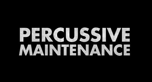 percussive mantenance objets